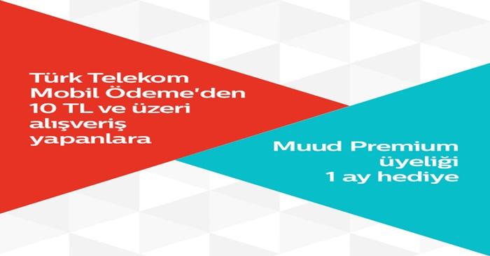 Türk Telekom Mobil Ödeme'den Muud Premium Üyelik Hediye!